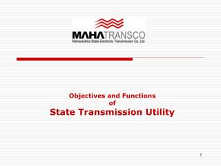 Objectives and Functions  of                                     State Transmission Utility