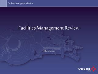 Facilities Management Review