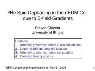 3 He Spin Dephasing in the nEDM Cell due to B-field Gradients
