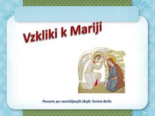 Vzkliki k Mariji