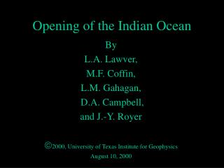 Opening of the Indian Ocean