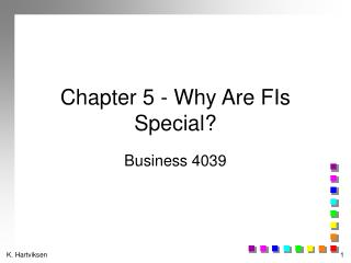 Chapter 5 - Why Are FIs Special