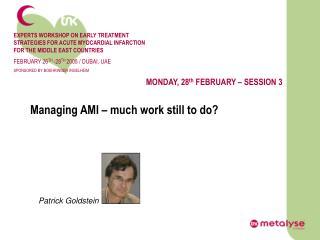 Managing AMI – much work still to do?