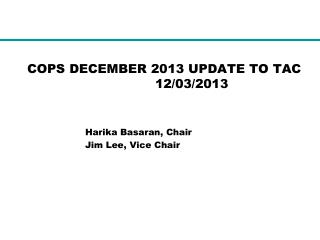 COPS DECEMBER 2013 UPDATE TO TAC          12/03/2013