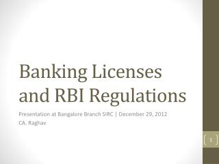 Banking Licenses and RBI Regulations