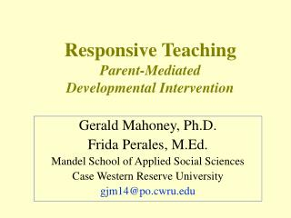 Responsive Teaching  Parent-Mediated  Developmental Intervention
