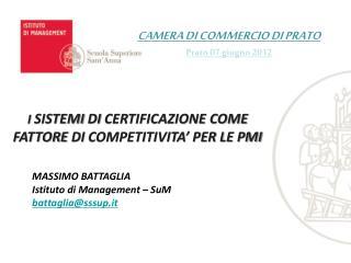 CAMERA  DI  COMMERCIO  DI  PRATO  Prato 07 giugno 2012