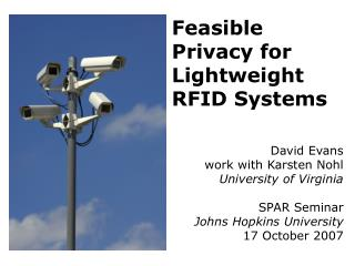Feasible Privacy for Lightweight RFID Systems