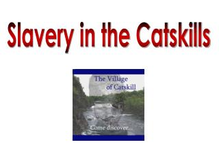 Slavery in the Catskills