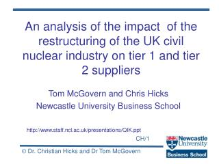 An analysis of the impact  of the restructuring of the UK civil nuclear industry on tier 1 and tier 2 suppliers
