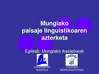 Mungiako  paisaje linguistikoaren  azterketa