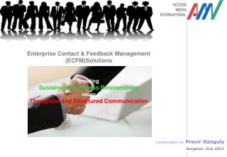Enterprise Contact & Feedback Management (ECFM)Solutions creating