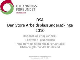 DSA Den Store Arbeidsplassundersøkinga 2010