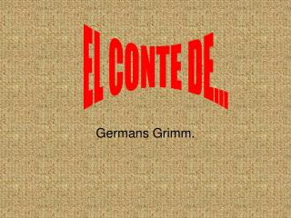 Germans Grimm.
