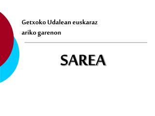 Getxoko Udalean euskaraz  ariko garenon