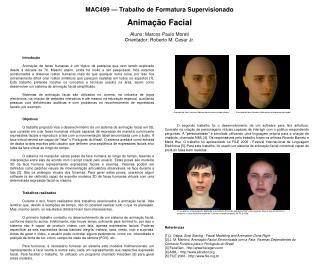 MAC499 — Trabalho de Formatura Supervisionado Animação Facial Aluno: Marcos Paulo Moreti