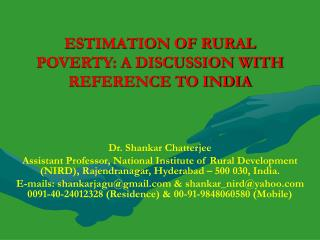 ESTIMATION OF RURAL POVERTY: A DISCUSSION WITH REFERENCE TO INDIA
