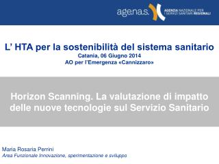 Horizon Scanning. La valutazione di impatto delle nuove tecnologie sul Servizio Sanitario