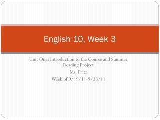 English 10, Week 3