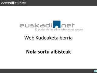Web Kudeaketa berria