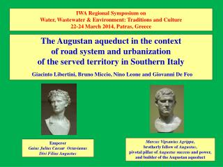 The Augustan aqueduct in the context of road system and urbanization