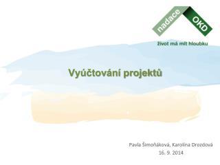 Vyúčtování projektů