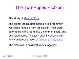 The Two-Ropes Problem