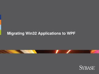 Migrating Win32 Applications to WPF
