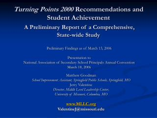 Turning Points 2000 Recommendations and Student Achievement  A Preliminary Report of a Comprehensive,  State-wide Study