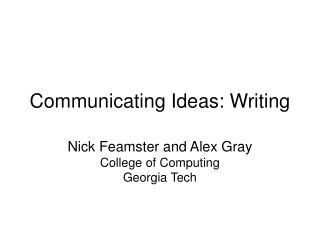 Communicating Ideas: Writing