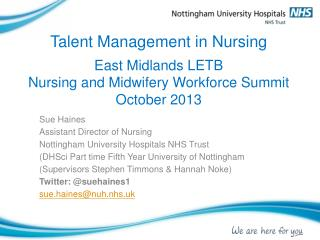 Sue Haines Assistant Director of Nursing  Nottingham University Hospitals NHS Trust