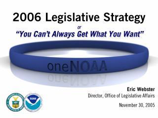 2006 Legislative Strategy