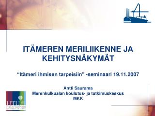 Itämeren meriliikenne ja kehitysnäkymät