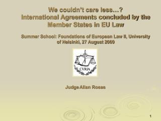 Judge  Allan Rosas