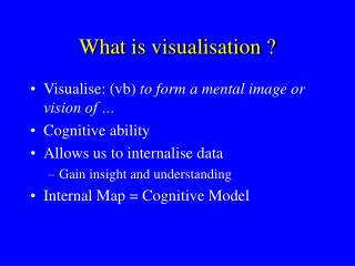 What is visualisation ?