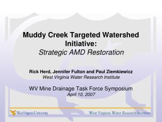Muddy Creek Targeted Watershed Initiative: Strategic AMD Restoration