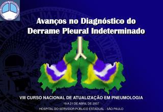 Avanços no Diagnóstico do  Derrame Pleural Indeterminado