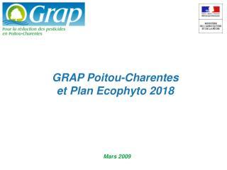 GRAP Poitou-Charentes et Plan Ecophyto 2018