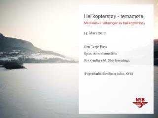 Helikopterstøy - temamøte