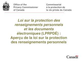 Office of theCommissariat Privacy Commissionerà la protection de