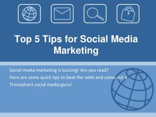 Top 5 Tips for Social Media Marketing
