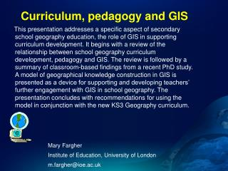 Curriculum ,  pedagogy  and GIS