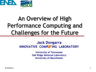 An Overview of High Performance Computing and Challenges for the Future