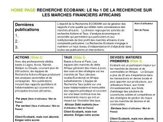 HOME PAGE  RECHERCHE ECOBANK: LE No 1 DE LA RECHERCHE SUR LES MARCHES FINANCIERS AFRICAINS