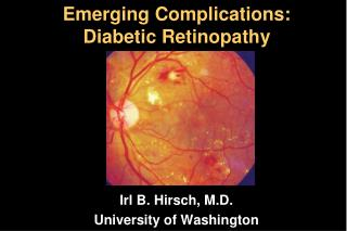 Emerging Complications: Diabetic Retinopathy