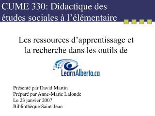 CUME 330: Didactique des études sociales à l'élémentaire