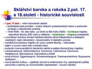 Sklářství baroka a rokoka 2.pol. 17. a 18.století - historické souvislosti