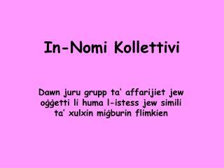 In-Nomi Kollettivi