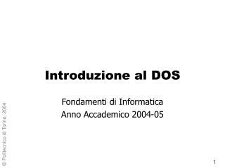 Introduzione al DOS