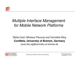 Multiple Interface Management  for Mobile Network Platforms